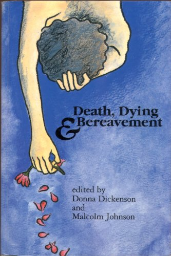 Death, Dying and Bereavement by Donna Dickenson