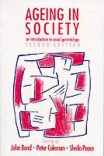 Ageing In Society An Introduction To Social Gerontology