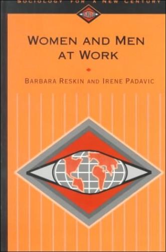 Women and Men at Work By Barbara F. Reskin