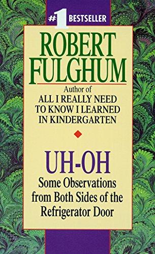 Uh-Oh By Robert Fulghum