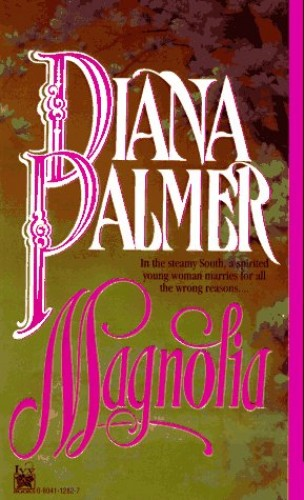 Magnolia By Diana Palmer
