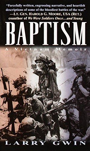 Baptism: a Vietnam Memoir By Larry Gwin