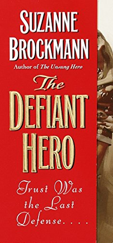 Defiant Hero, the By Suzanne Brockman