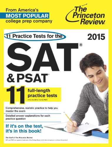 11 Practice Tests For The Sat And Psat, 2015 Edition By Princeton Review