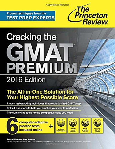 Cracking The Gmat Premium Edition, 2016 By Princeton Review