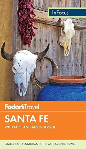 Fodor's In Focus Santa Fe By Fodor's