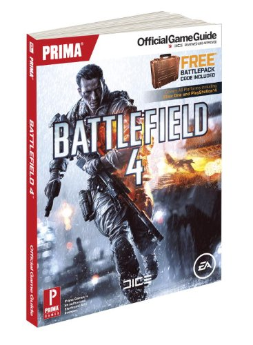 Battlefield 4: Prima's Official Game Guide (Prima Official Game Guides) By David Knight (University of Durham)