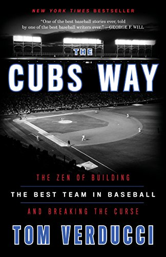 Cubs Way By Tom Verducci