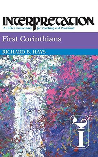 First Corinthians By Richard B. Hays