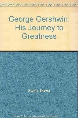 George Gershwin By David Ewen