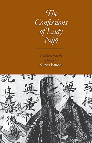 The Confessions of Lady Nijo By Karen Brazell