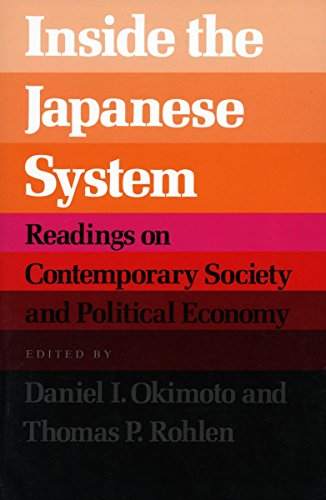 Inside the Japanese System By Daniel I. Okimoto