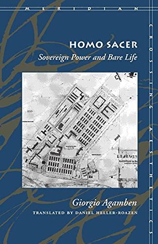 Homo Sacer: Sovereign Power and Bare Life by Giorgio Agamben