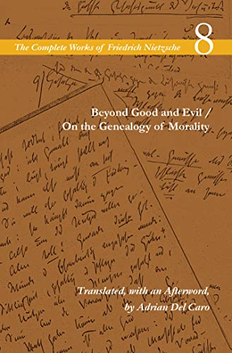 Beyond Good and Evil / On the Genealogy of Morality: Volume 8 by Friedrich Nietzsche