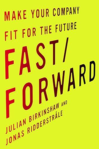 Fast/Forward By Julian Birkinshaw