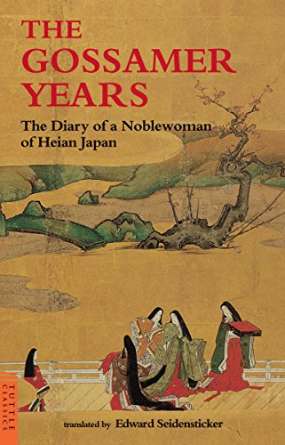 The Gossamer Years: Diary of a Noblewoman of Heian Japan (Tuttle Classics) By Edited by Edward G. Seidensticker