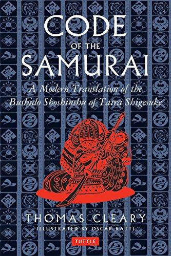 The Code of the Samurai: A Contemporary Translation of the Bushido Shoshinshu of Taira Shigesuke by Daideoji Yeuzan