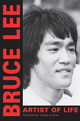 Bruce Lee: Artist of Life (Bruce Lee Library) By Bruce Lee
