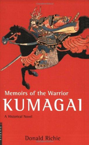 Memories of the Warrior Kumagai By Donald Richie