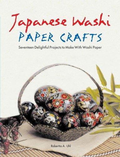 Japanese Washi Paper Crafts By Robertta Alexandra Uhl