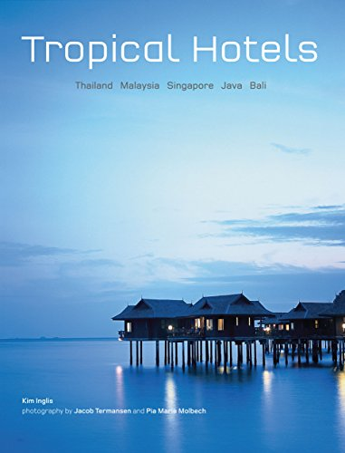 Tropical Hotels By Kim Inglis