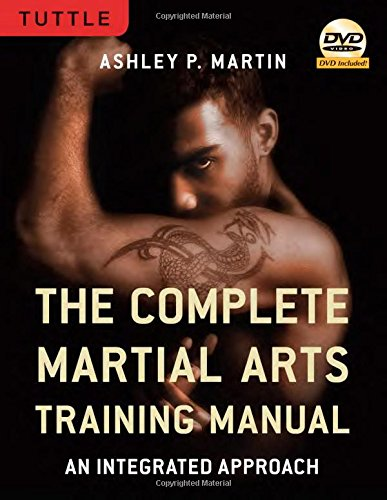Complete Martial Arts Training Manual By Ashley Martin