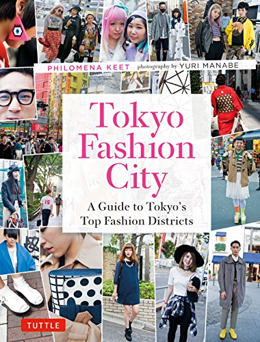 Tokyo Fashion City By Philomena Keet