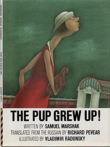 The Pup Grew Up! By Samuel Marshak