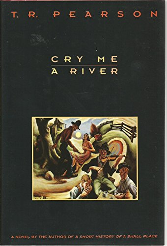Cry Me a River By T R Pearson