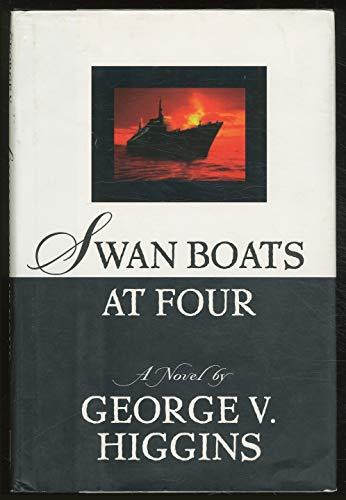 Swan Boats at Four By George V Higgins