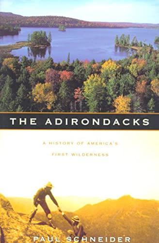 The Adirondacks By Paul Schneider