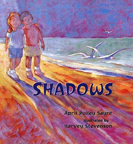 Shadows By April Pulley Sayre