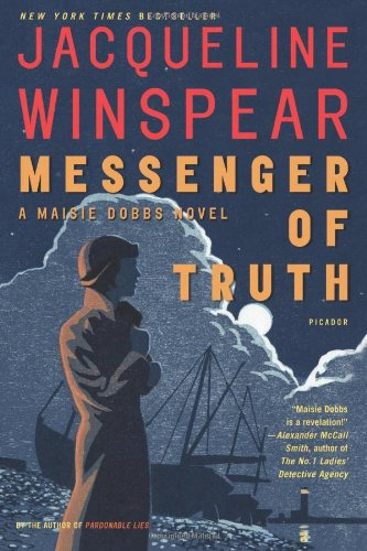 Messenger of Truth (Maisie Dobbs Novels) by Unknown Author
