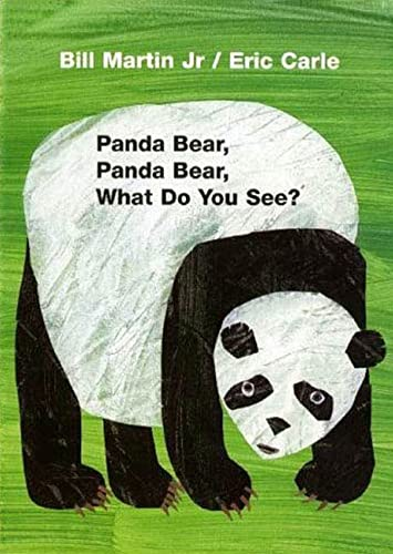 Panda Bear, Panda Bear, What Do You See? By Eric Carle