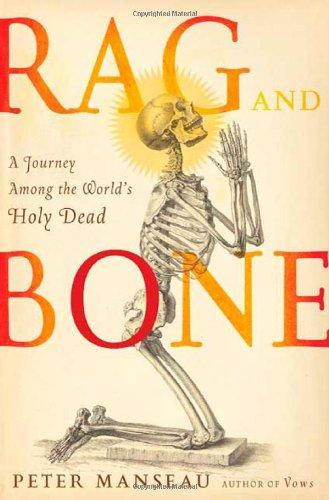 Rag and Bone By Peter Manseau