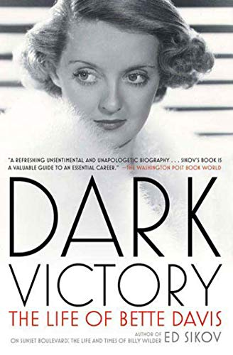 Dark Victory von Professor Ed Sikov (Columbia University)