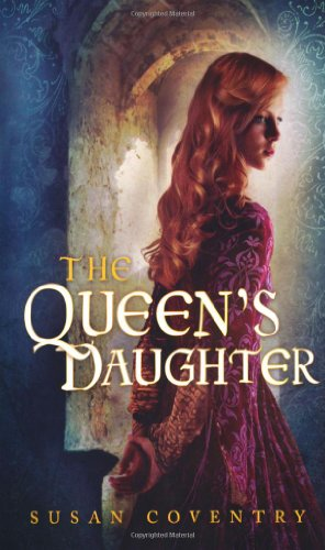 The Queen's Daughter By Susan Coventry