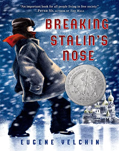 Breaking Stalin's Nose By Illustrated by Eugene Yelchin
