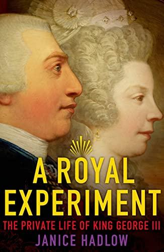 A Royal Experiment von Janice Hadlow