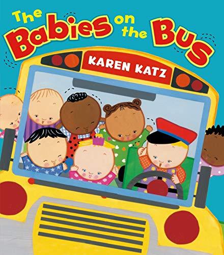 Babies on the Bus By Karen Katz