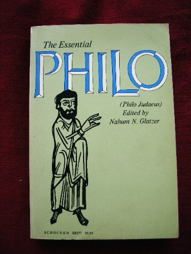 Essential Philo By Nahum N. Glatzer