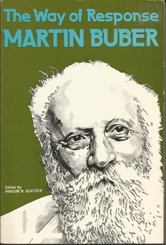 Way of Response By Martin Buber