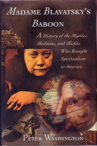 Madame Blavatsky's Baboon By Peter Washington