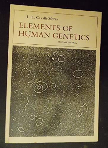 Elements of Human Genetics By L.L. Cavalli-Sforza