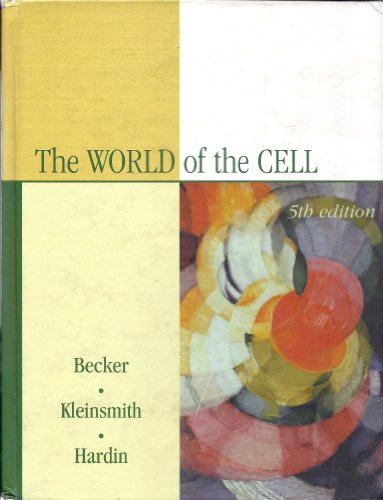 World of the Cell Book Component By Wayne M. Becker