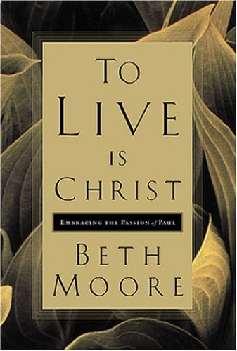 To Live is Christ By B. Moore