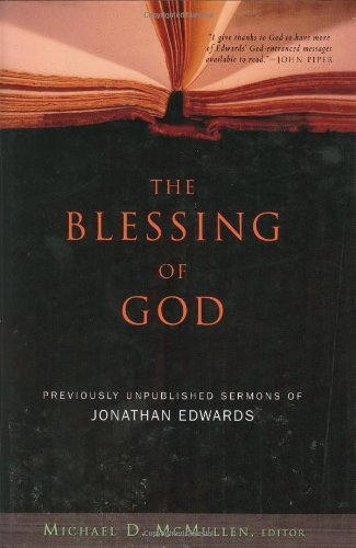 The Blessing of God By Michael McMullen