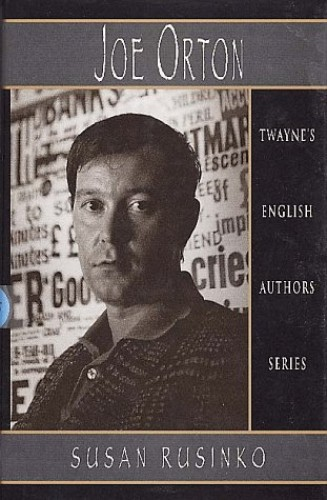 Joe Orton By Susan Ruskino