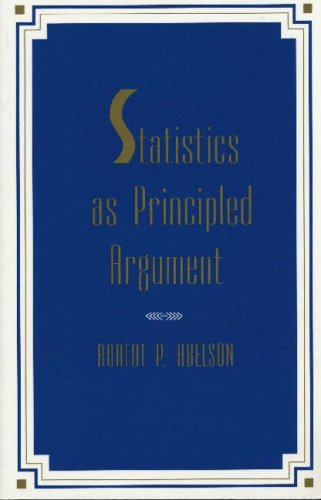 Statistics As Principled Argument By Robert P. Abelson