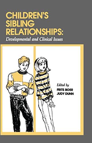 Children's Sibling Relationships By Frits Boer